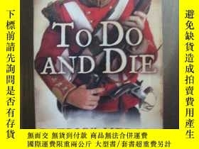 二手書博民逛書店TO罕見DO AND DIEY10980 TO DO AND DIE TO DO AND DIE 出版201