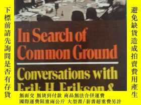 二手書博民逛書店IN罕見SEARCH OF COMMON GROUND: Con