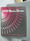 【書寶二手書T7/設計_XFK】WEB Motion Design_Not Available_附光碟_日文