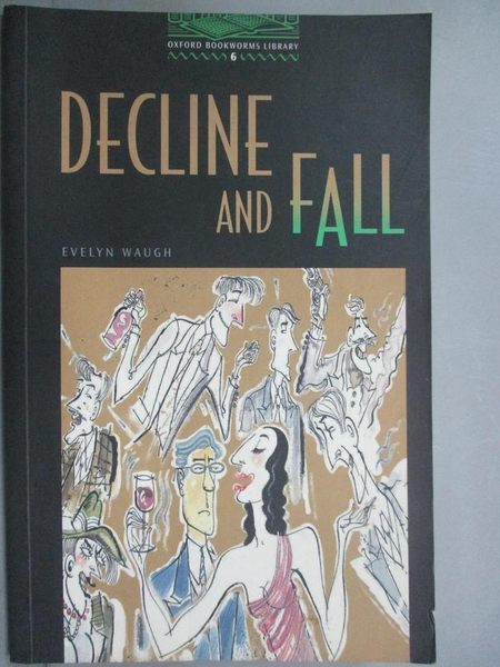 【書寶二手書T3/社會_IMO】Decline and fall / Evelyn Waugh_Evelyn Waugh