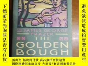 二手書博民逛書店The罕見Golden Bough: A Study in Magic and Religion by J. G.