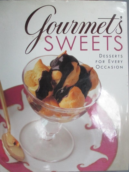 【書寶二手書T5/餐飲_EX9】Gourmet s Sweets:: Desserts for Every Occasion_Gourmet Magazine Editors