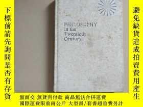 二手書博民逛書店PHILOSOPHY罕見in the Twentieth Cen