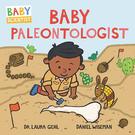【麥克書店】BABY PALEONTOLOGIST/BABY SCIENTIST/硬頁書《主題: 科學.職業.考古學家》