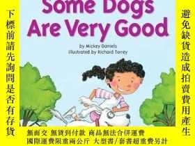 二手書博民逛書店Some罕見Dogs are Very Good Sight Word Tales-有些狗是很好的視覺文字故事