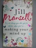 【書寶二手書T2/原文小說_GFO】Making Your Mind Up_Jill Mansell