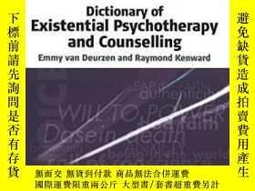 二手書博民逛書店Dictionary罕見Of Existential Psycho And Counselling-存在主義心理治