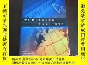 二手書博民逛書店WHO罕見RULES THE NET ?Y17030 出版200