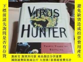二手書博民逛書店英文原版精裝罕見Virus Hunter:thirty year