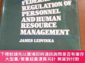 二手書博民逛書店FEDERAL罕見REGULATION OF PERSONNEL OF PERSONNEL AND HUMAN R