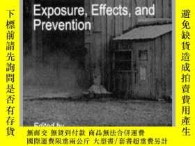 二手書博民逛書店Organic罕見Dusts Exposure, Effects, and Prevention-有機粉塵暴露、影