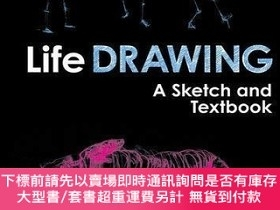 二手書博民逛書店Life罕見Drawing: A Sketch and Textbook-素描與教科書Y414958 Marg