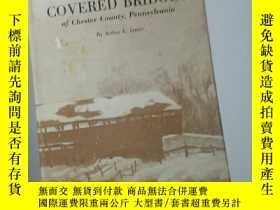 二手書博民逛書店Covered罕見bridges of chester county PennsylvaniaY267761