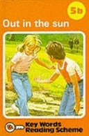 二手書博民逛書店 《Out in the Sun》 R2Y ISBN:072140541X│Dutton Juvenile