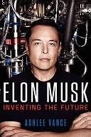 二手書博民逛書店 《Elon Musk: Tesla, SpaceX, and the Quest for a Fantastic Future》 R2Y ISBN:0062301233│Ecco