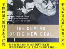 二手書博民逛書店英文原版:THE罕見COMING OF THE NEW DEALY367822 ARTHUR M.SCHLES