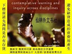 二手書博民逛書店【罕見】2015年出版 Contemplative Learni