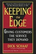 二手書博民逛書店 《Keeping the Edge: Giving Customers the Service They Demand》 R2Y ISBN:0452271916│Plume