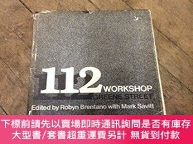 二手書博民逛書店One罕見Hundred Twelve Workshop: One Hundred and Twelve Gree