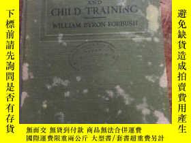 二手書博民逛書店民國原版英文老書1915年版:CHILD罕見STUDY AND