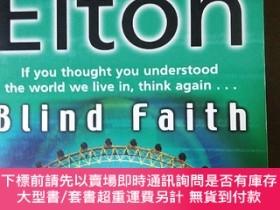 二手書博民逛書店BEN罕見ELTON BLIND FAITHY319416 BEN ELTON BLIND FAITH BEN