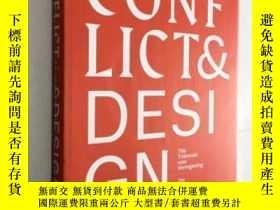 二手書博民逛書店Conflict罕見& Design: 7th Design Triennial 碰撞與設計:第七屆設計三年展 英