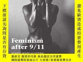 二手書博民逛書店Feminism罕見After 9 11-911事件後的女權主義Y436638 Carmen R. Lugo-