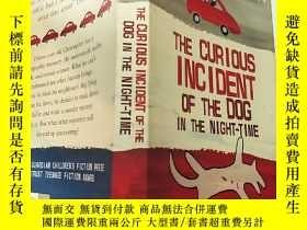 二手書博民逛書店THE罕見CURIOUS INCIDENT OF THE DOG IN THE NIGHT TIMe:那只狗在夜間