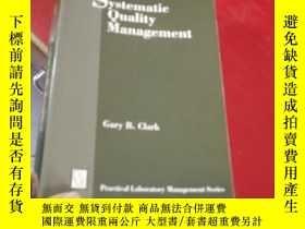 二手書博民逛書店Systematic罕見Quality Management:系統質量管理Y211564 閱圖 閱圖 出版1