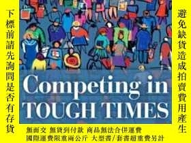 二手書博民逛書店Competing罕見In Tough Times: Business Lessons From L.l.bean