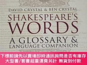 二手書博民逛書店英文原版罕見Shakespeare s Words:A Glossary and Language Compani