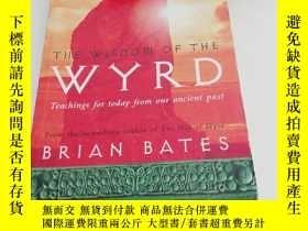 二手書博民逛書店THE罕見wisdom of the wyrdY1613