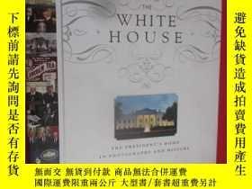 二手書博民逛書店The罕見White House: The President
