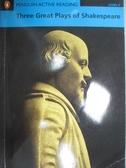 【書寶二手書T6/語言學習_KPL】Three Great Plays of Shakespeare_William S