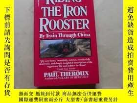二手書博民逛書店Riding罕見the Iron Rooster : By Train Through China by Paul