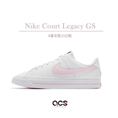 Nike 休閒鞋 Court Legacy GS 白 粉紅 基本款 小白鞋 女鞋 運動鞋【ACS】 DA5380-109