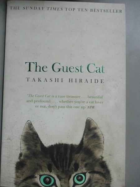 【書寶二手書T5/原文小說_GOV】The Guest Cat_Takashi Hiraide