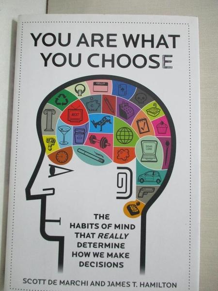 【書寶二手書T1/行銷_A4E】You are What You Choose: The Habits of Mind that…