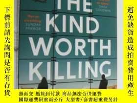 二手書博民逛書店The罕見Kind Worth Killing [ 殺戮目標 ]