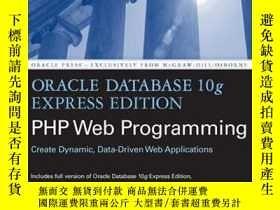 二手書博民逛書店Oracle罕見Database 10g Express Edition Php Web Programming奇