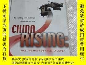 二手書博民逛書店CHINA罕見RISING: WILL THE WEST BE