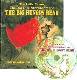 『輕鬆聽出英語力--第30週』- THE LITTLE MOUSE,THE RED RIPE STRAWBERRY,AND  BIG HUNGRY BEAR /書+CD (JY版本)
