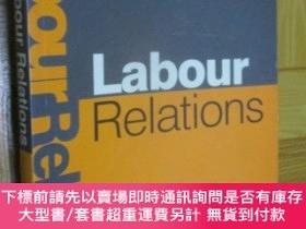 二手書博民逛書店Labour罕見Relations (Third Edition) 小16開Y255351 Frank Bur