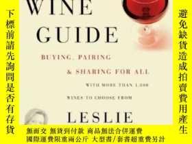 二手書博民逛書店The罕見Simple & Savvy Wine GuideY256260 Sbrocco, Leslie H