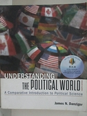 【書寶二手書T1/大學法學_EFA】Understanding the Political World: A Comparative…