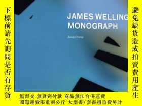 二手書博民逛書店James罕見Welling: MonographY237948 James Crump,Eva Respin