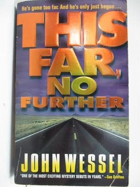 【書寶二手書T5/原文小說_A2Y】This Far, No Further_John Wessel