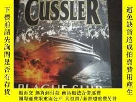 二手書博民逛書店英文原版罕見CLIVE CUSSLER PLAGUE SHIPY254691
