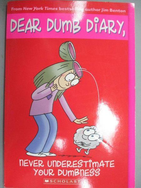 【書寶二手書T2/少年童書_KFD】Never Underestimate Your Dumbness_Benton,
