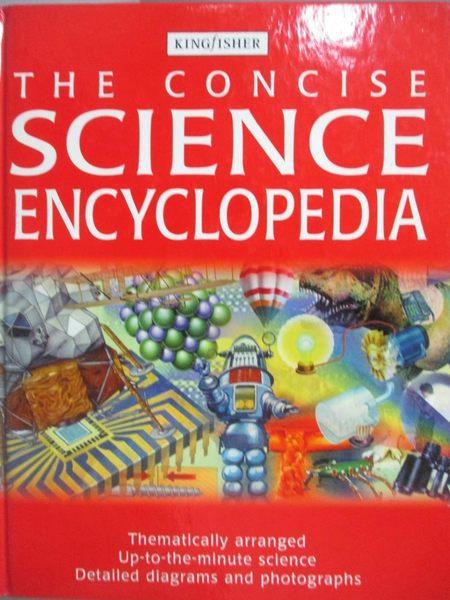 【書寶二手書T7/百科全書_XFZ】The Concise Science Encyclopedia_unknown